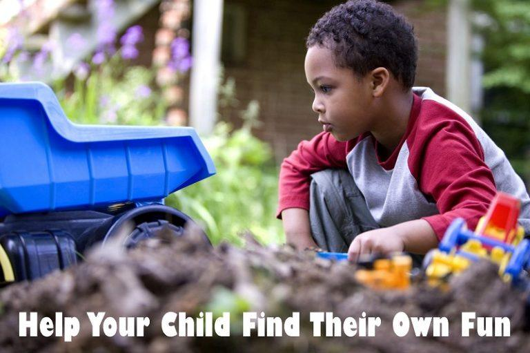 Help Your Child Find Their Own Fun