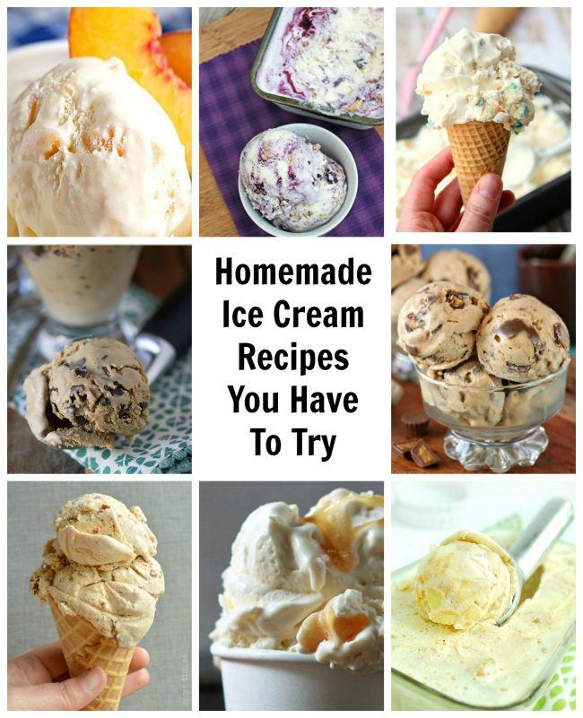 Homemade Ice Cream Recipes You Have To Try