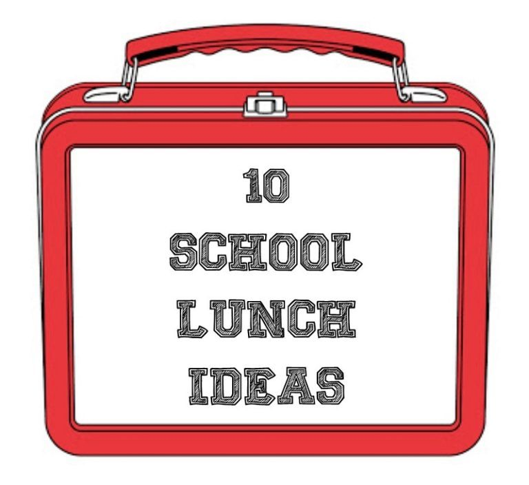 10 School Lunch Ideas