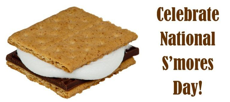 Celebrate National S'mores Day!