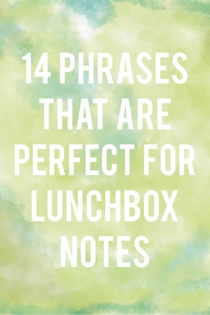 14 Phrases That Are Perfect For Lunchbox Notes