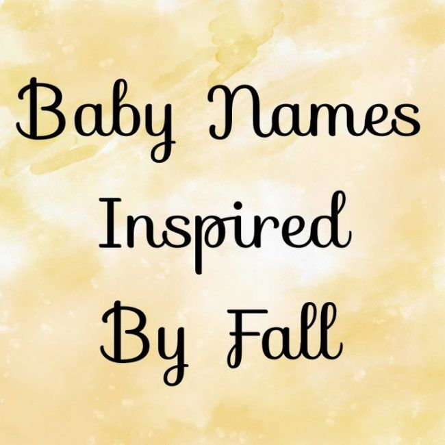 Baby Names Inspired By Fall
