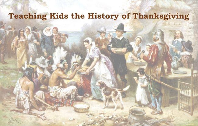 Teaching Kids the History of Thanksgiving