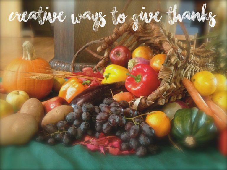 Creative Ways to Give Thanks