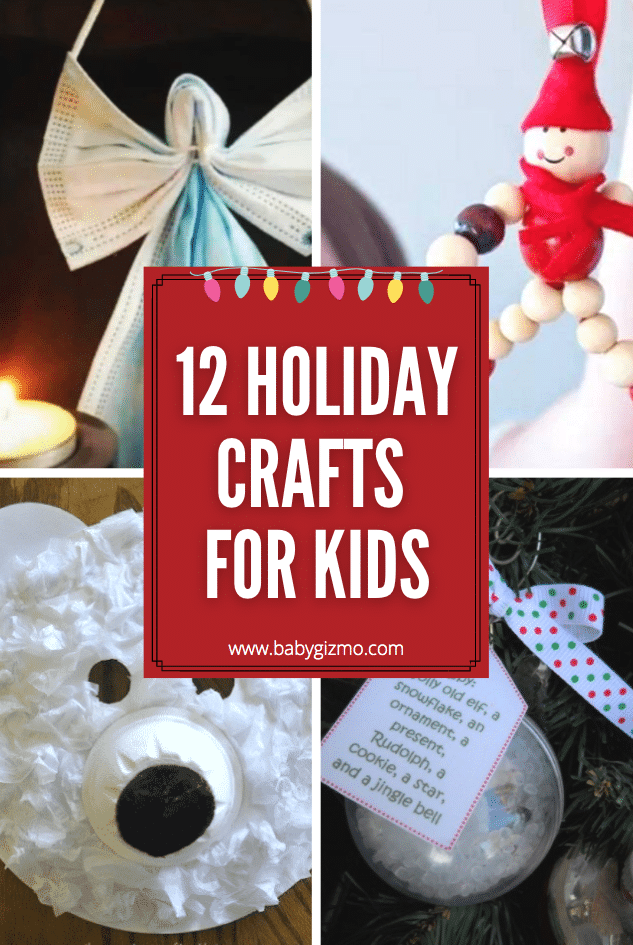 12 Holiday Crafts for Kids