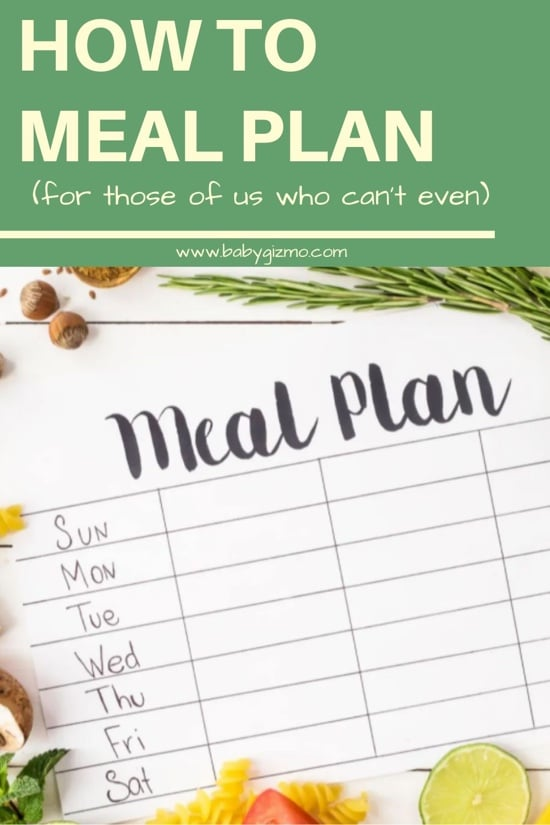 How to Meal Plan for Those of Us Who Can't Even