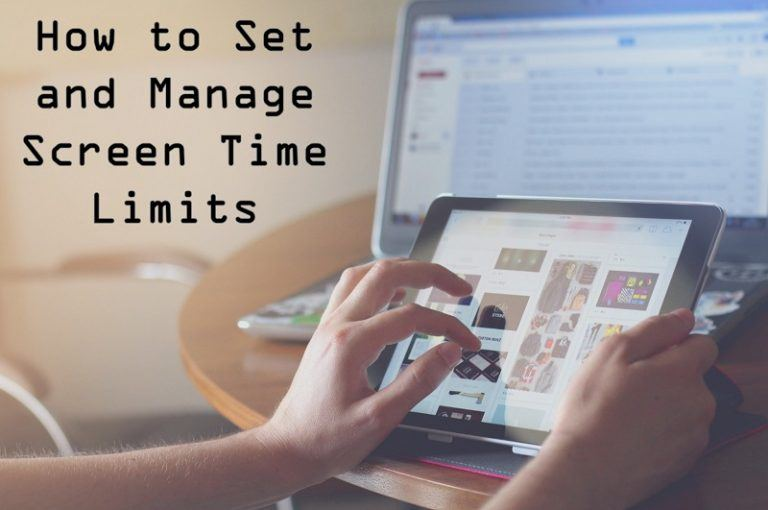 Important Tips on Setting and Managing Screen Time Limits