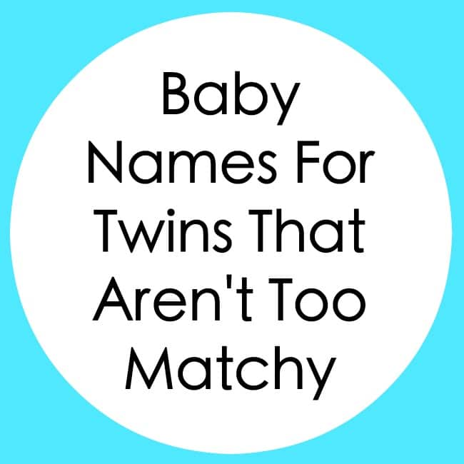 Baby Names For Twins That Aren't Too Matchy