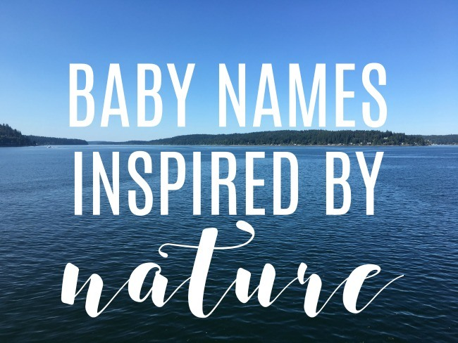 Baby Names Inspired By Nature