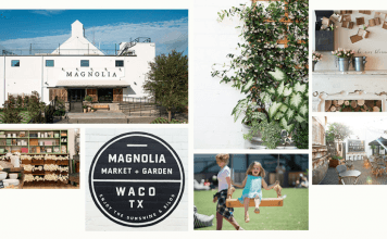 What You Need To Know When You Visit Magnolia Market in Waco, Texas