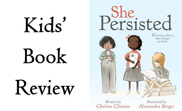 Kids' Book Review: She Persisted by Chelsea Clinton