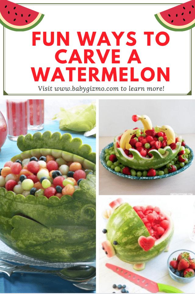 Fun ways to carve a watermelon