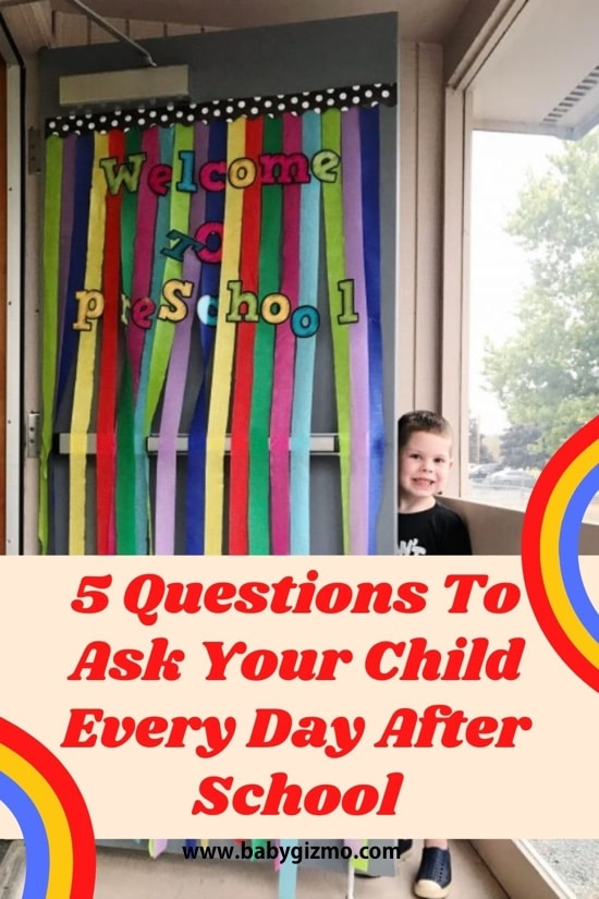 5 Questions To Ask Your Child Every Day After School