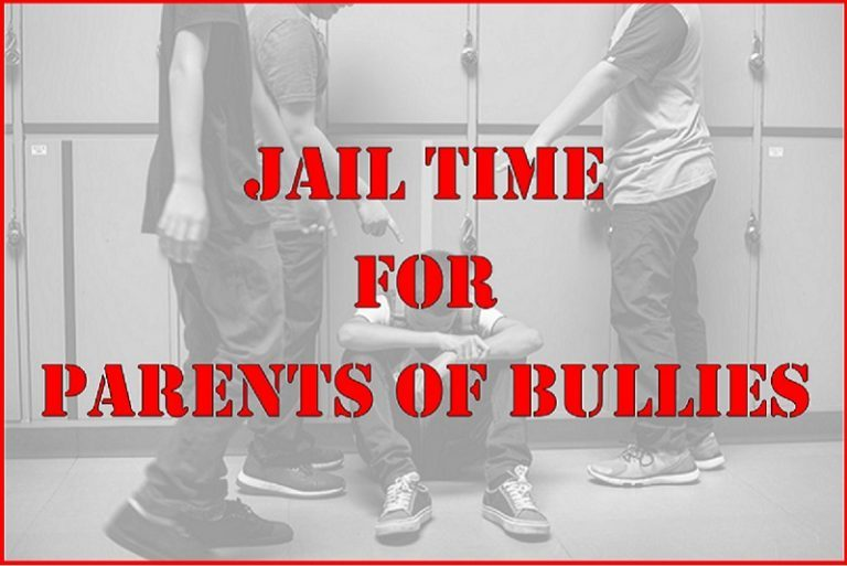 Jail Time for Parents of Bullies