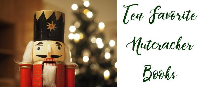 Ten Favorite Nutcracker Books