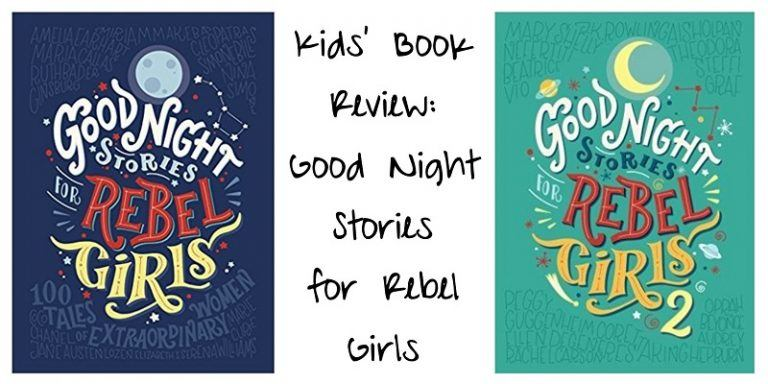 Kids' Book Review: Good Night Stories for Rebel Girls