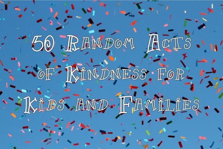 50 Random Acts of Kindness for Kids and Families