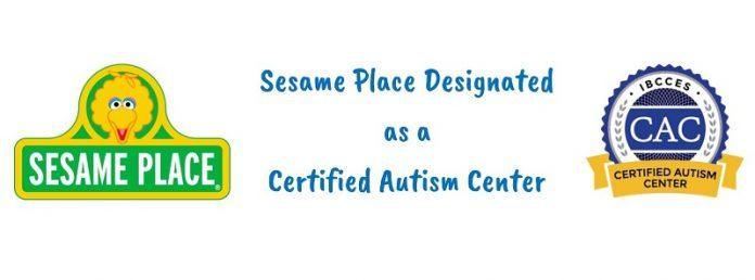 Sesame Place Designated as a Certified Autism Center