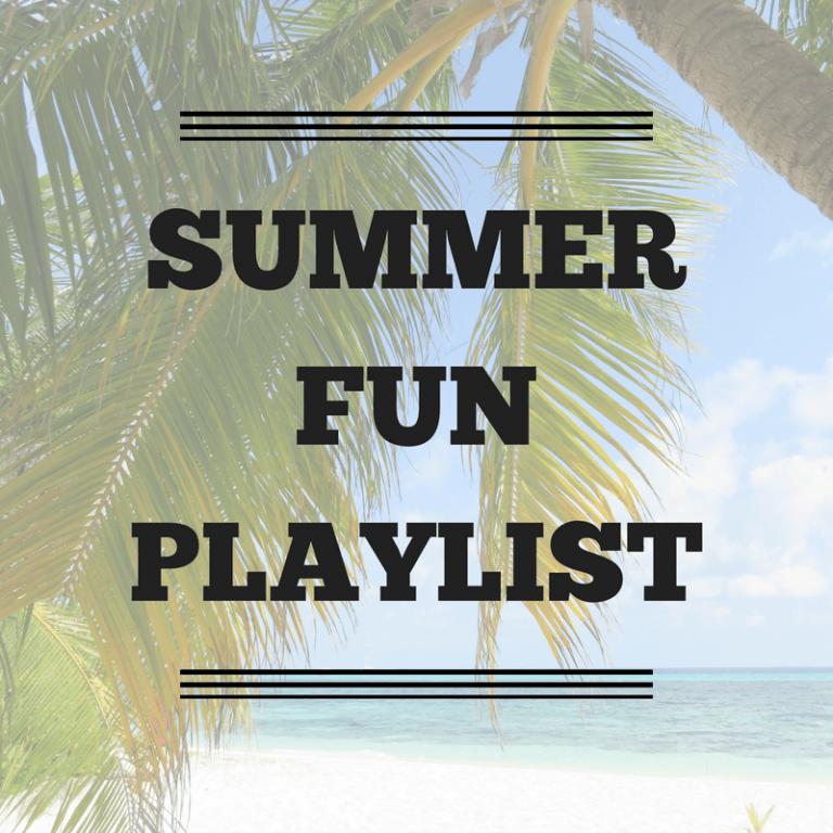 Summer Fun Playlist