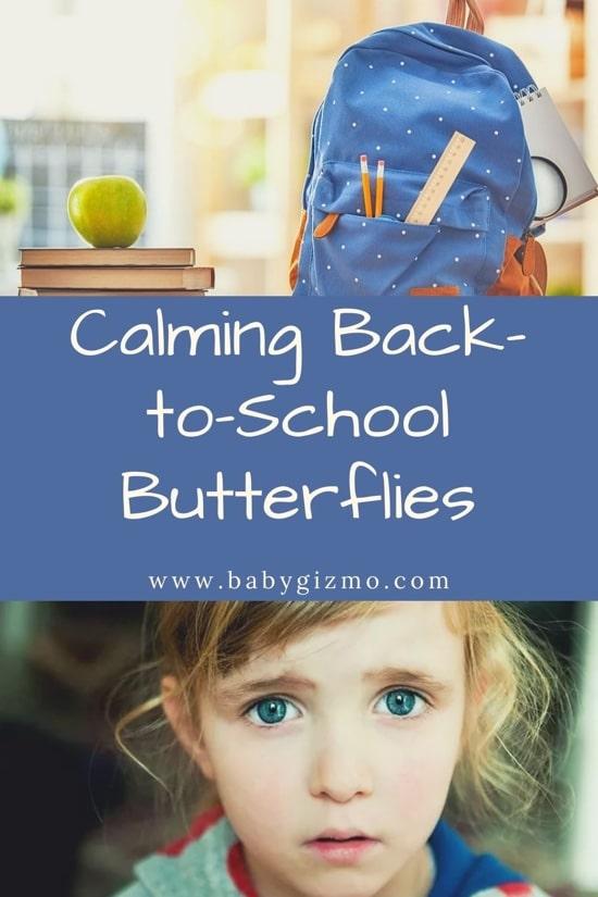 calming back to school butterflies