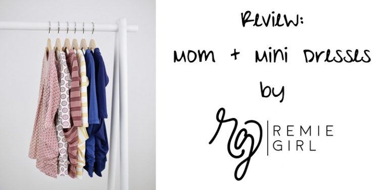 Review: Mom + Mini Dresses by Remie Girl