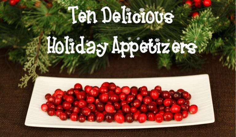 10 Delicious Holiday Appetizers