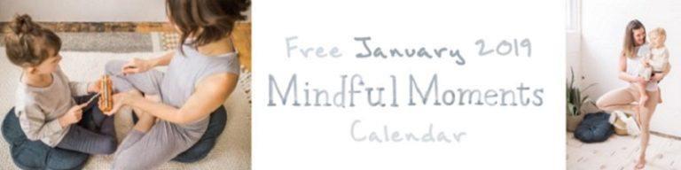 Free January 2019 Mindful Moments Calendar