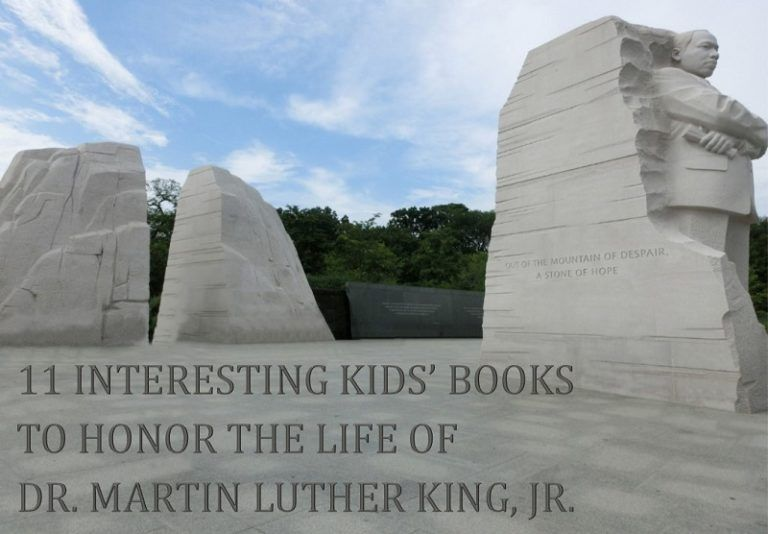 11 Interesting Kids' Books to Honor the Life of Dr. Martin Luther King, Jr.