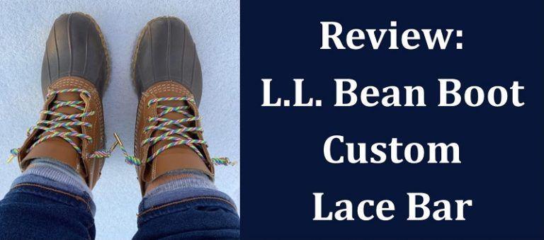 Review: LL Bean Boot Custom Lace Bar