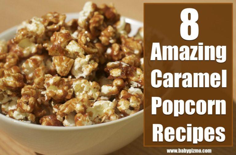 8 Amazing Caramel Popcorn Recipes