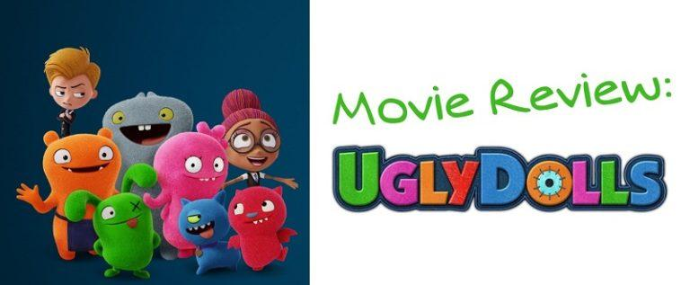 Movie Review: UglyDolls