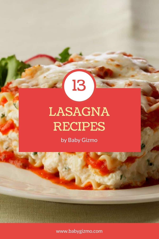 13 Lasagna Recipes