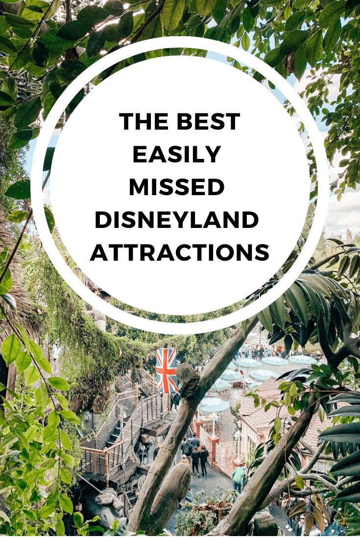 The Best Easily Missed Disneyland Attractions