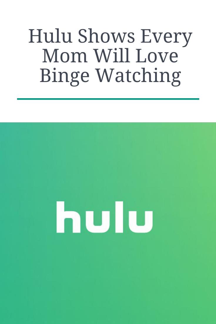 12 Hulu Shows Every Mom Will Love Binge Watching
