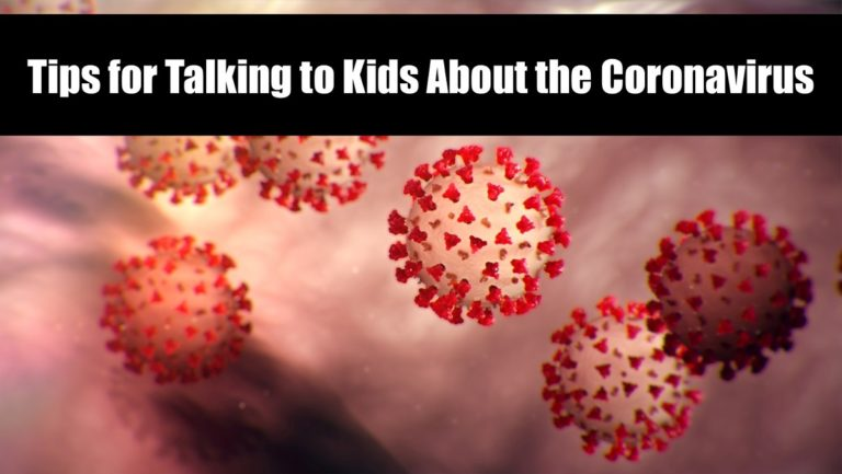 Tips for Talking to Kids About the Coronavirus