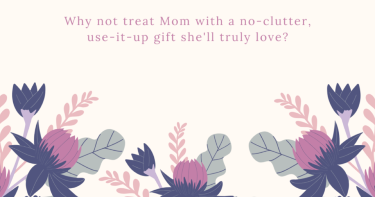 The Consumable Mother's Day Gift Guide