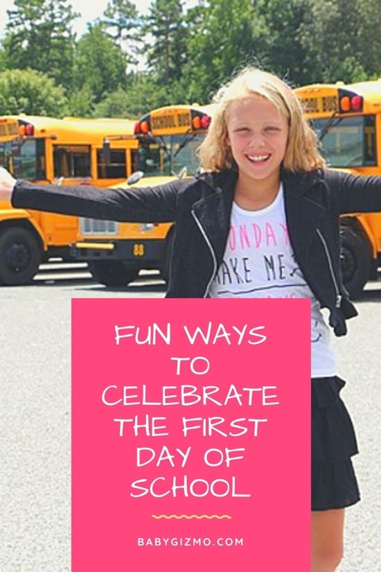 Fun Ways to Celebrate the First Day of School