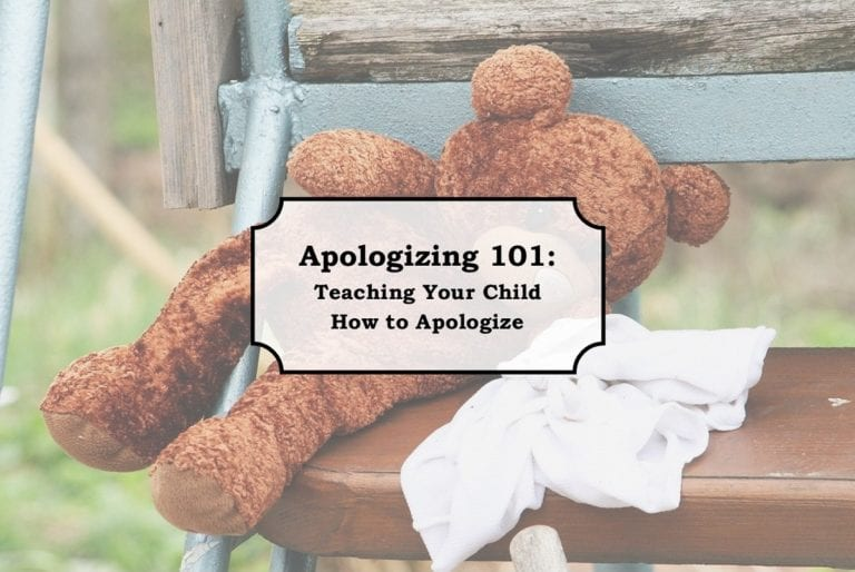 Apologizing 101: Teaching Your Child How to Apologize
