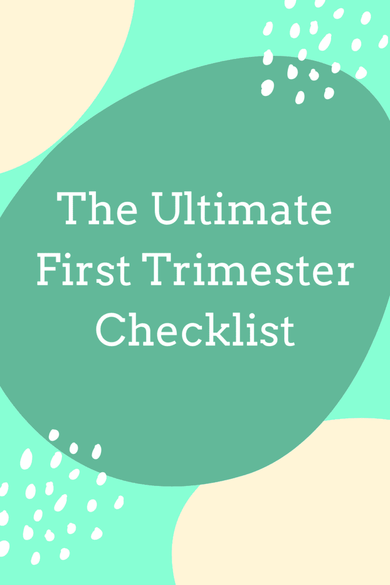 The Ultimate First Trimester Checklist