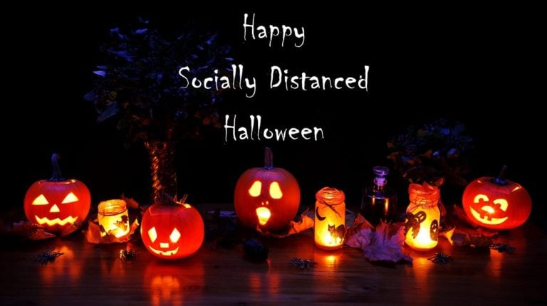 Happy Socially Distanced Halloween