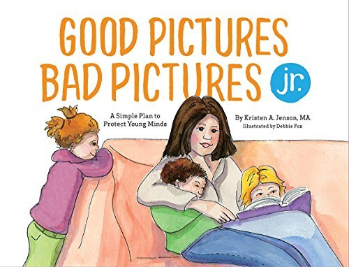 Good Pictures Bad Pictures Jnr by Kristen A. Jenson