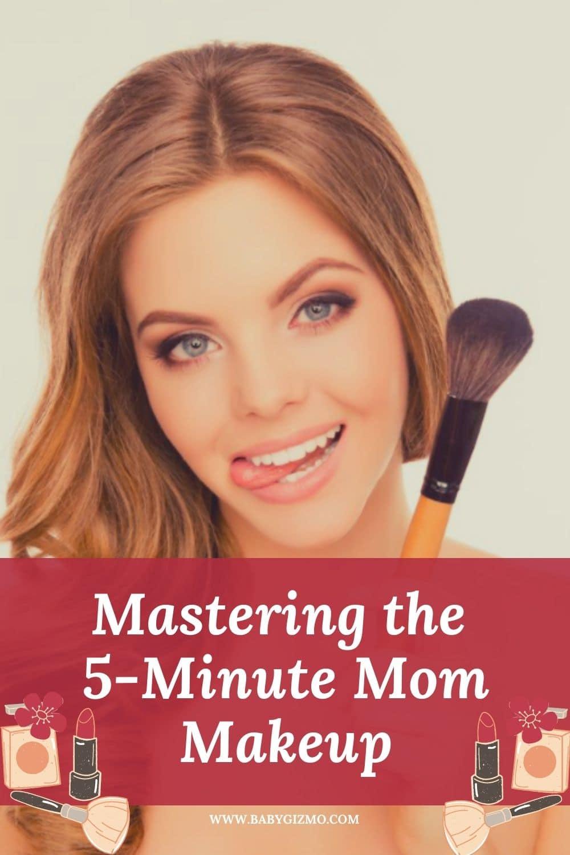 mom makeup tips